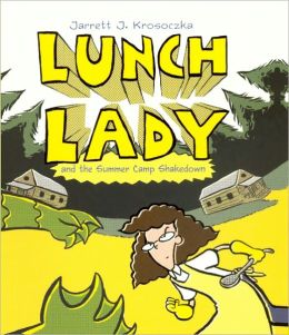 Lunch Lady and the Summer Camp Shakedown (Turtleback School & Library Binding Edition)