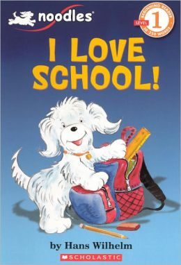 I Love School! (Turtleback School & Library Binding Edition)