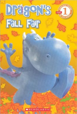 Dragon's Fall Fair (Turtleback School & Library Binding Edition)