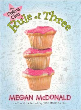 The Rule of Three (Sisters Club Series #2)