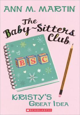 Kristy's Great Idea (Turtleback School & Library Binding Edition)
