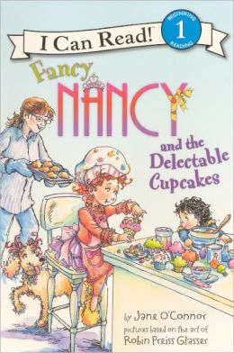 Fancy Nancy and the Delectable Cupcakes (Turtleback School & Library Binding Edition)
