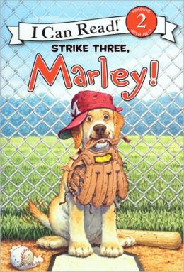 Strike Three, Marley! (Turtleback School & Library Binding Edition)