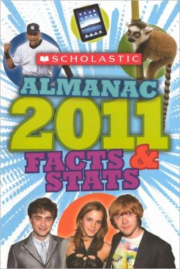 Scholastic 2011 Almanac for Kids (Turtleback School & Library Binding Edition)