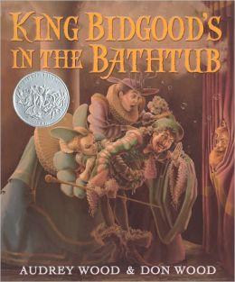 King Bidgood's in the Bathtub (Turtleback School & Library Binding Edition)