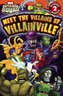 Meet the Villains of Villainville (Turtleback School & Library Binding Edition)