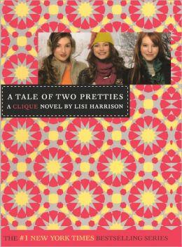 A Tale of Two Pretties (Turtleback School & Library Binding Edition)