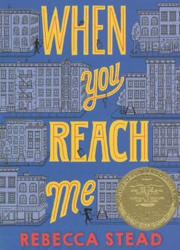 When You Reach Me (Turtleback School & Library Binding Edition)