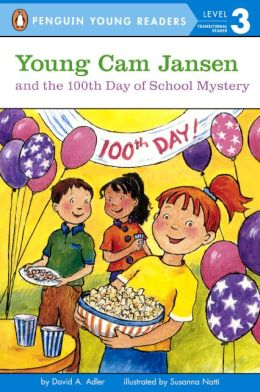 Young Cam Jansen and the 100th Day of School Mystery (Turtleback School & Library Binding Edition)