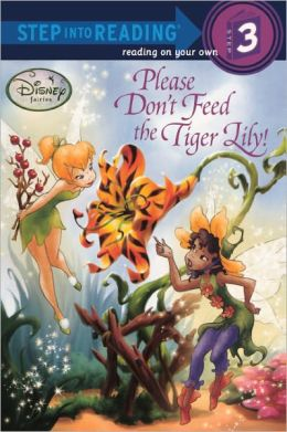 Please Don't Feed The Tiger Lily! (Turtleback School & Library Binding Edition)