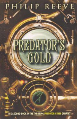 Predator's Gold (Turtleback School & Library Binding Edition)
