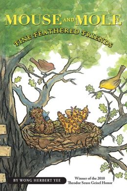 Mouse and Mole, Fine Feathered Friends (Turtleback School & Library Binding Edition)
