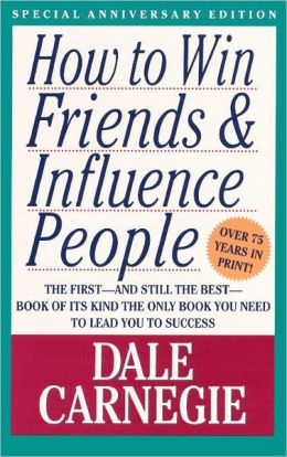 How to Win Friends & Influence People (Turtleback School & Library Binding Edition)