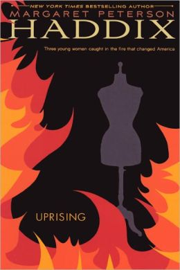 Uprising: Three Young Women Caught in the Fire That Changed America (Turtleback School & Library Binding Edition)