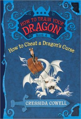 How to Cheat a Dragon's Curse (How to Train Your Dragon Series #4) (Turtleback School & Library Binding Edition)