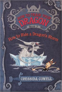 How to Ride a Dragon's Storm (How to Train Your Dragon Series #7) (Turtleback School & Library Binding Edition)