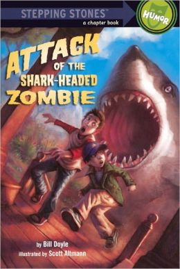 Attack of the Shark-Headed Zombie (Turtleback School & Library Binding Edition)