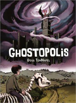 Ghostopolis (Turtleback School & Library Binding Edition)