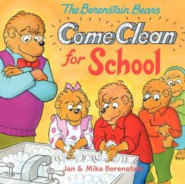 The Berenstain Bears Come Clean for School (Turtleback School & Library Binding Edition)