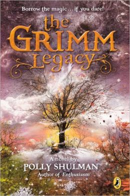 The Grimm Legacy (Turtleback School & Library Binding Edition)