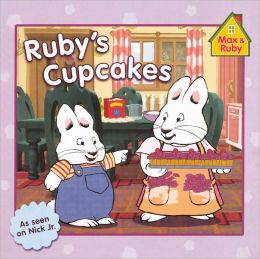 Ruby's Cupcakes (Turtleback School & Library Binding Edition)
