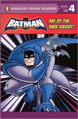 Day of the Dark Knight! (Turtleback School & Library Binding Edition)