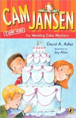 The Wedding Cake Mystery (Cam Jansen Series #30) (Turtleback School & Library Binding Edition)