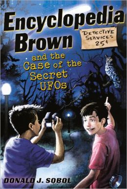 Encyclopedia Brown and the Case of the Secret UFOs (Encyclopedia Brown Series #26) (Turtleback School & Library Binding Edition)
