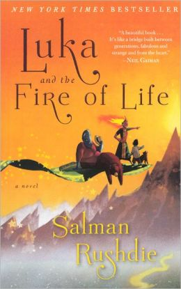 Luka and the Fire of Life (Turtleback School & Library Binding Edition)