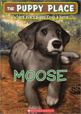Moose (Turtleback School & Library Binding Edition)