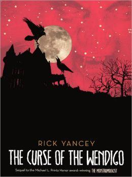 The Curse of the Wendigo (Turtleback School & Library Binding Edition)