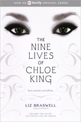 The Nine Lives of Chloe King: The Fallen; The Stolen; The Chosen (Turtleback School & Library Binding Edition)