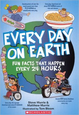 Every Day on Earth (Turtleback School & Library Binding Edition)