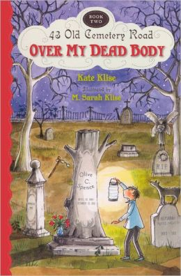 Over My Dead Body (43 Old Cemetery Road Series #2) (Turtleback School & Library Binding Edition)