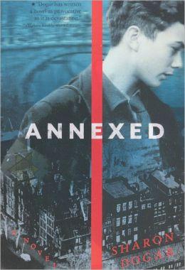 Annexed (Turtleback School & Library Binding Edition)
