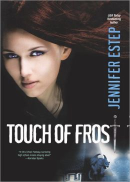Touch of Frost (Turtleback School & Library Binding Edition)