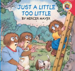 Just a Little Too Little (Turtleback School & Library Binding Edition)