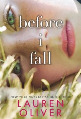 Before I Fall (Turtleback School & Library Binding Edition)
