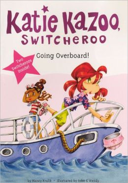 Going Overboard! (Katie Kazoo, Switcheroo Super Special Series) (Turtleback School & Library Binding Edition)