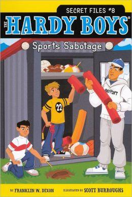 Sports Sabotage (Turtleback School & Library Binding Edition)