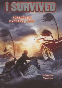I Survived Hurricane Katrina, 2005 (Turtleback School & Library Binding Edition)