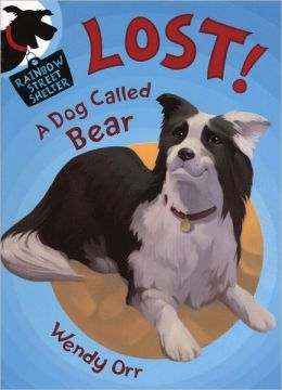 Lost! a Dog Called Bear (Turtleback School & Library Binding Edition)
