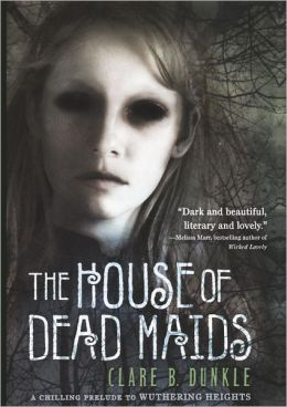 The House Of Dead Maids (Turtleback School & Library Binding Edition)