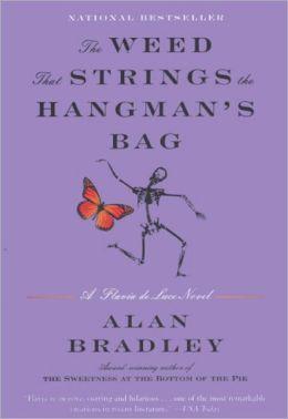 The Weed That Strings the Hangman's Bag (Flavia de Luce Series #2) (Turtleback School & Library Binding Edition)