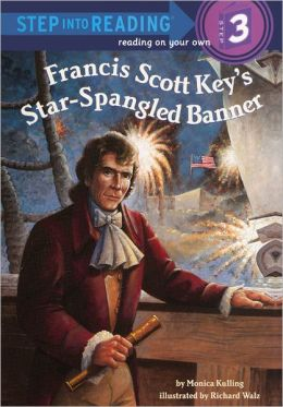 Francis Scott Key's Star-Spangled Banner (Turtleback School & Library Binding Edition)