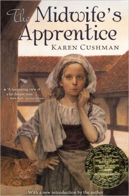 The Midwife's Apprentice (Turtleback School & Library Binding Edition)