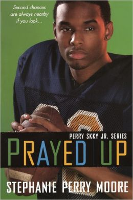 Prayed Up (Turtleback School & Library Binding Edition)