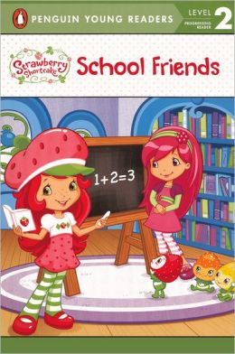 School Friends (Turtleback School & Library Binding Edition)