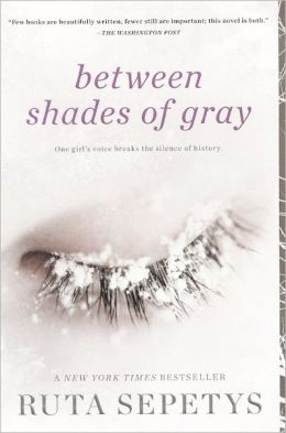 Between Shades of Gray (Turtleback School & Library Binding Edition)