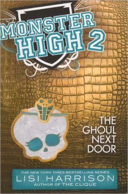 The Ghoul Next Door (Turtleback School & Library Binding Edition)